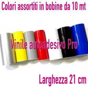 VINILE PRO - LARGH 21 CM - VENDUTO BOBINA 10 MT - LOTTO COLORI ASSORTITI - 50% SCONTO