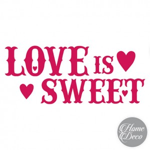 Stencil HOME DECO 38x15 cm - Love is Sweet
